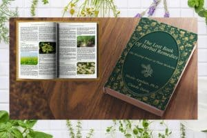The Lost Book of Herbal Remedies - My Honest Review and Whether It's Worth the Money